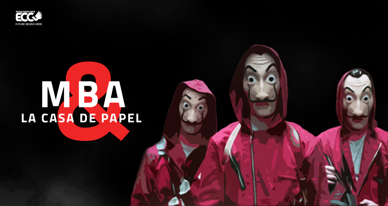 la casa de papel and mba