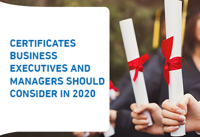 Certificates business executives and managers should consider in 2020